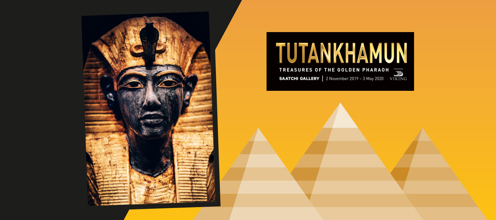Tutankhamun: Treasures of the Golden Pharaoh Tickets